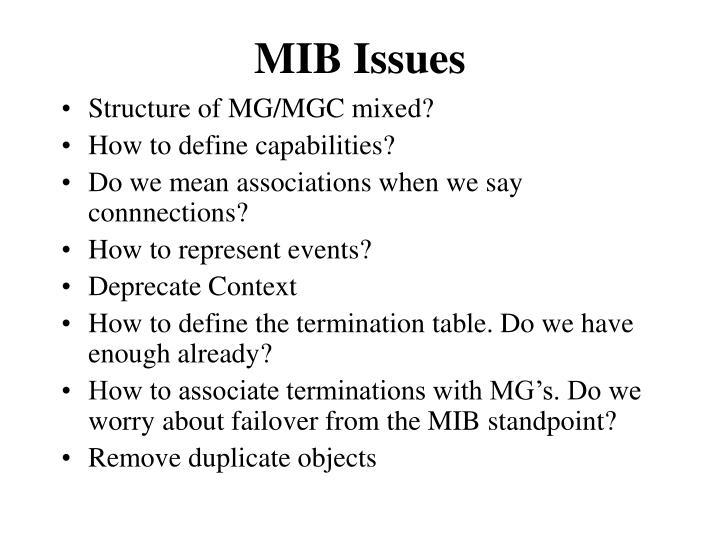 MIB Issues