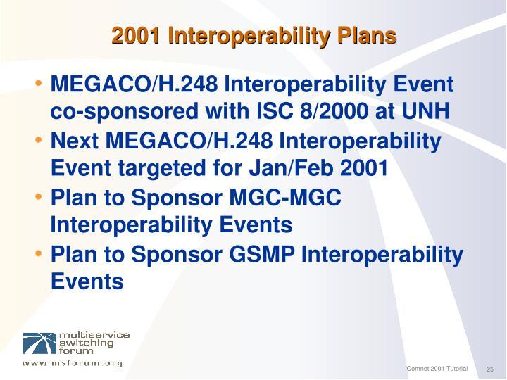 2001 Interoperability Plans