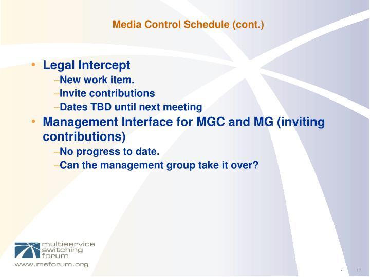 Media Control Schedule (cont.)