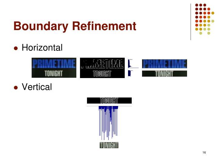 Boundary Refinement