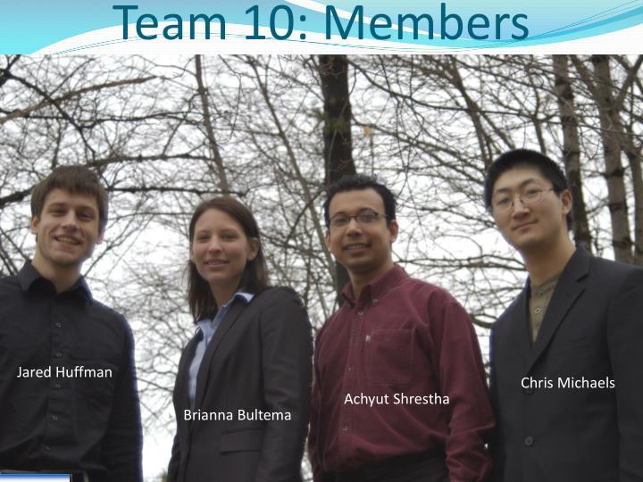 Team 10: Members