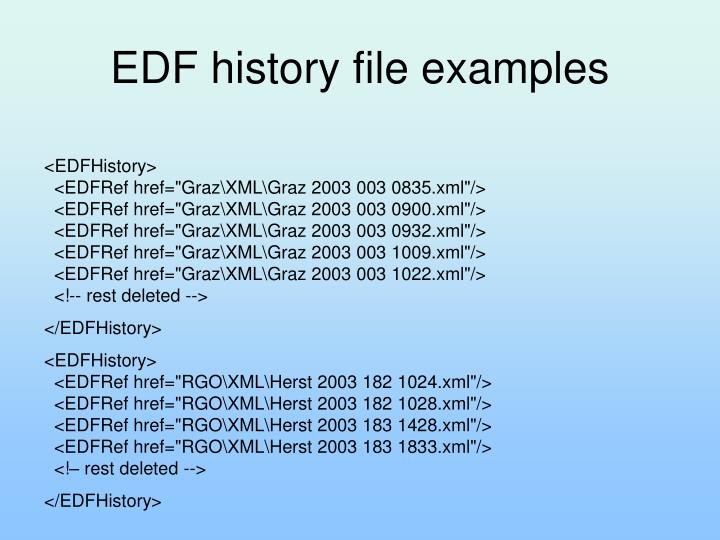 EDF history file examples