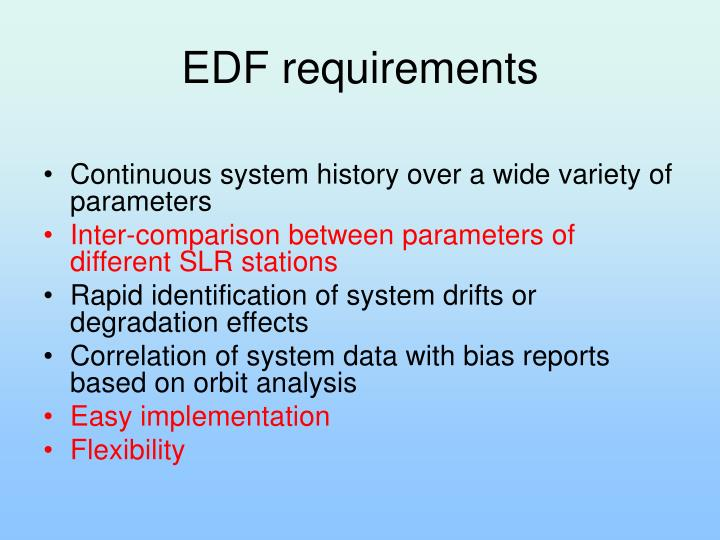EDF requirements