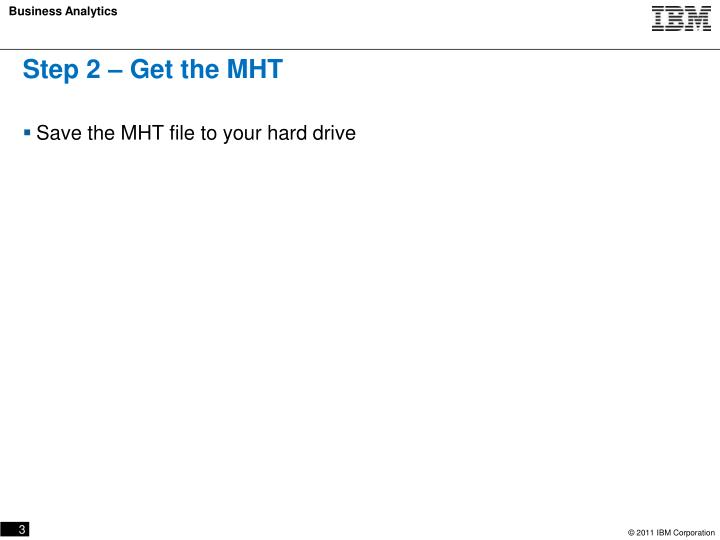 Step 2 – Get the MHT