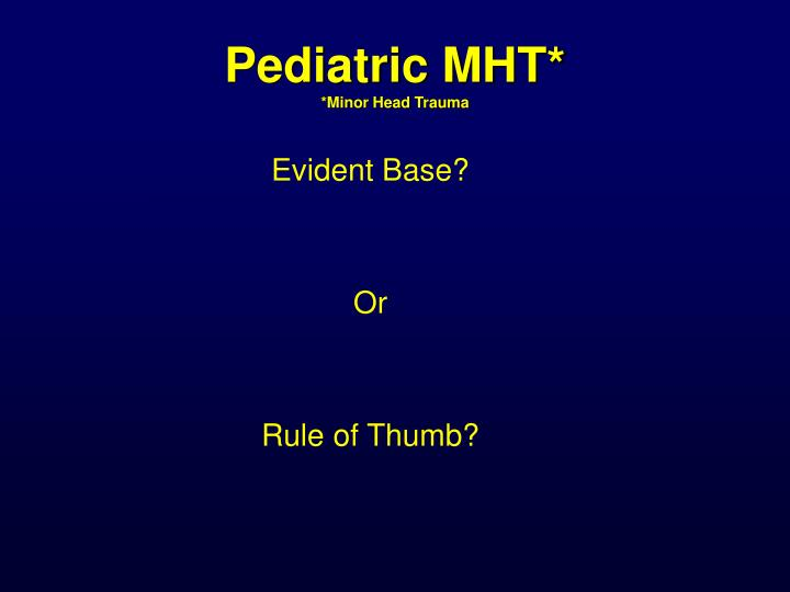 Pediatric mht minor head trauma1
