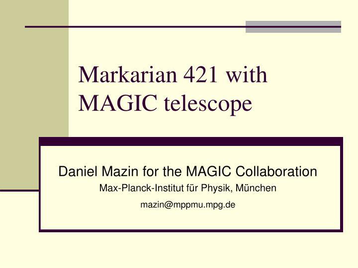 markarian 421 with magic telescope