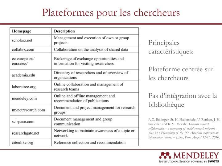 Plateformes pour les chercheurs