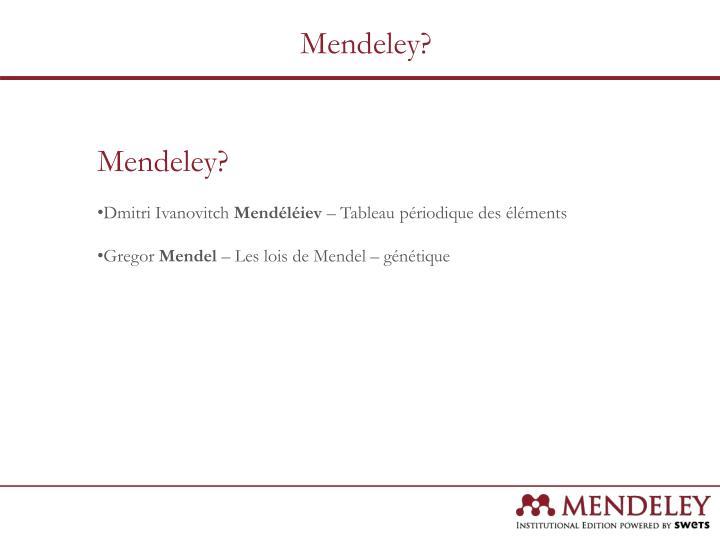 Mendeley?