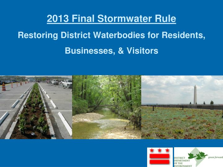 2013 final stormwater rule restoring district waterbodies for residents businesses visitors
