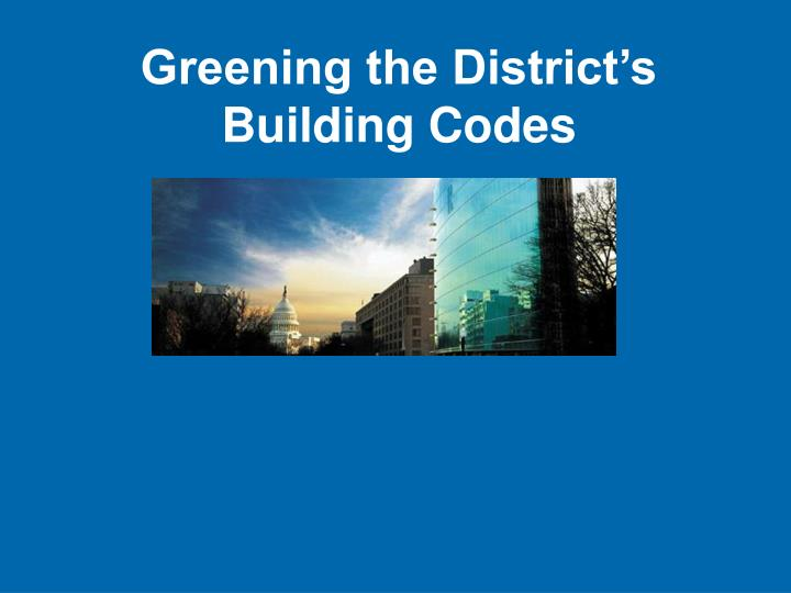 Greening the District's