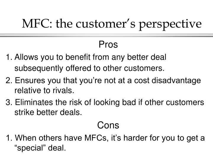 MFC: the customer's perspective
