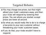 targeted rebates