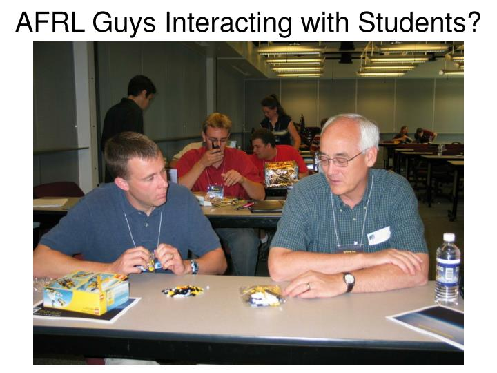 AFRL Guys Interacting with Students?
