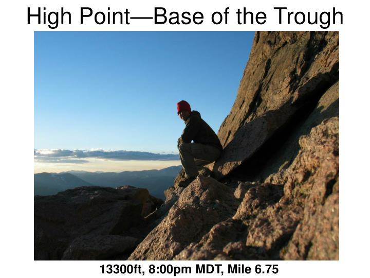 High Point—Base of the Trough