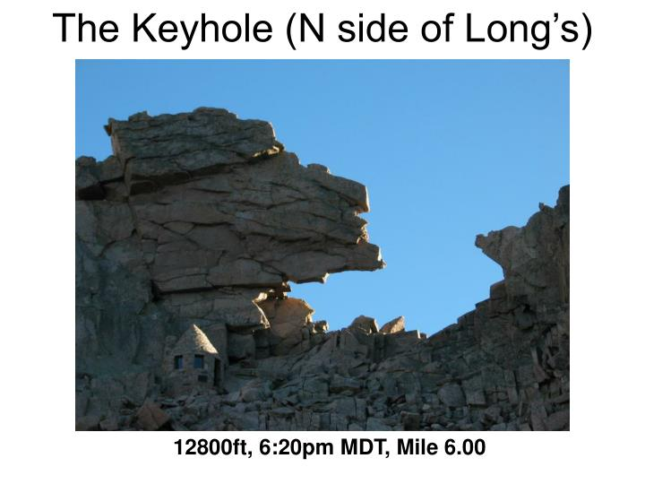 The Keyhole (N side of Long's)
