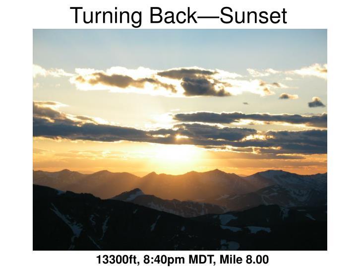 Turning Back—Sunset