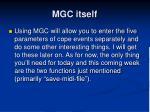 mgc itself