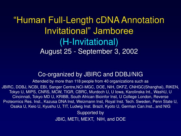 """Human Full-Length cDNA Annotation Invitational"" Jamboree"