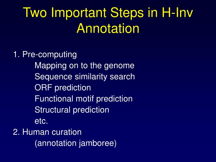 Two Important Steps in H-Inv Annotation