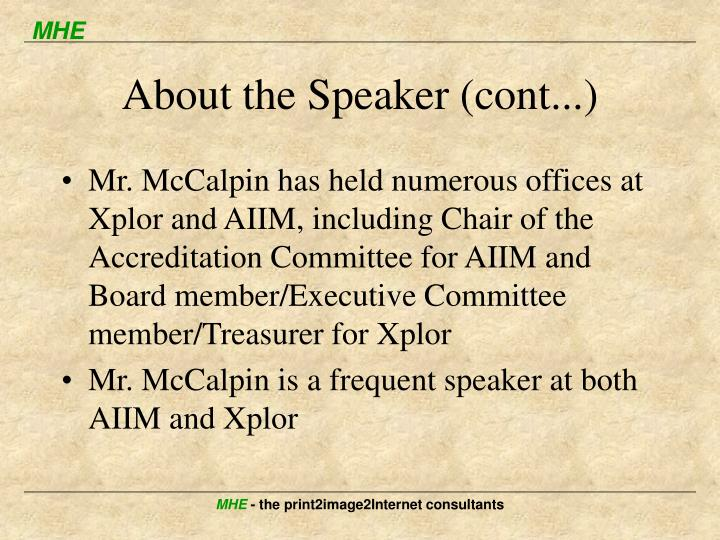 About the Speaker (cont...)
