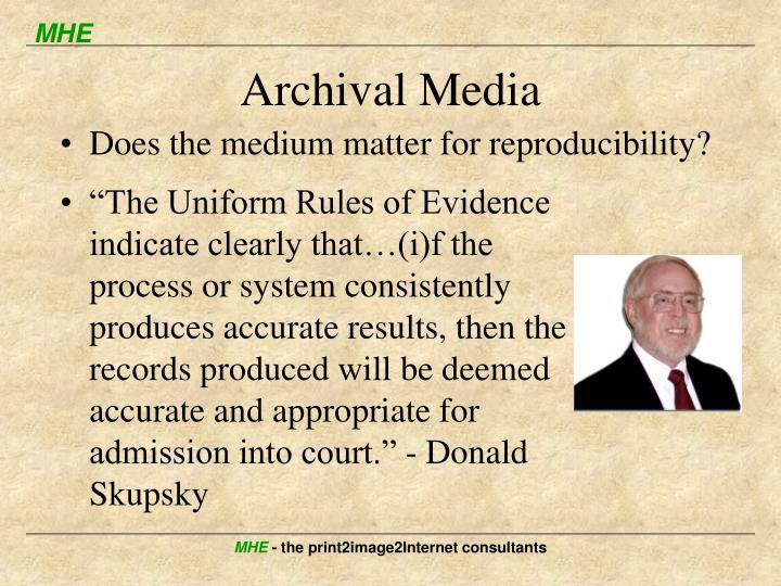 Archival Media