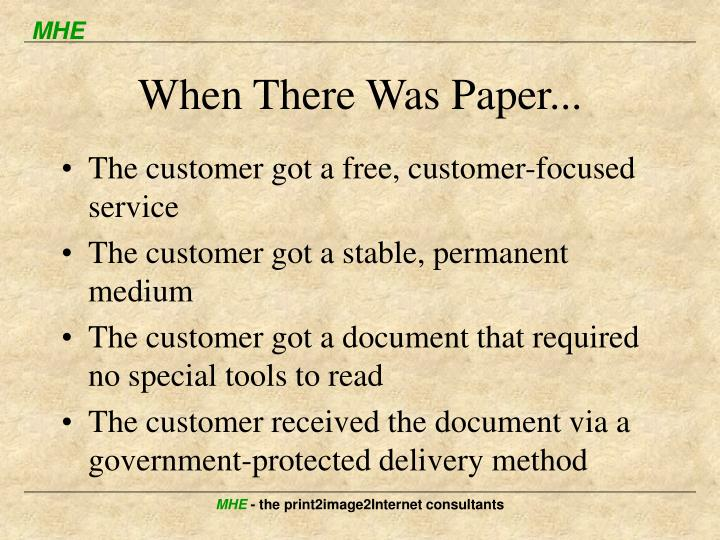 When There Was Paper...