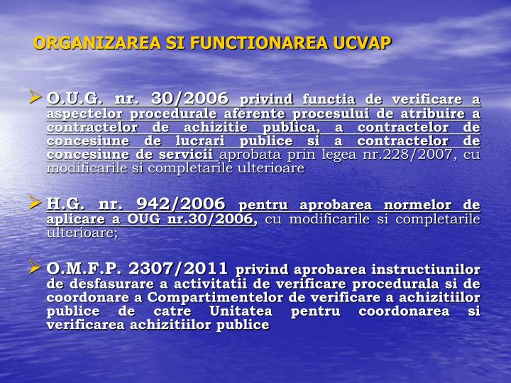 ORGANIZAREA SI FUNCTIONAREA UCVAP