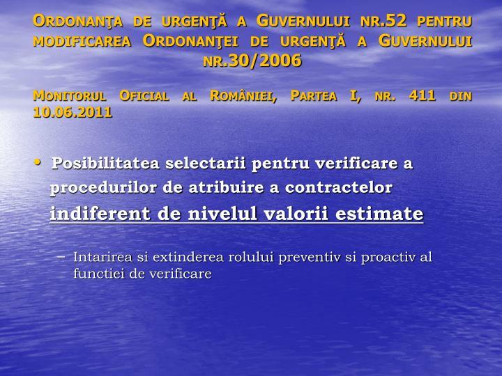 Ordonanţa de urgenţă a Guvernului nr.52 pentru modificarea Ordonanţei de urgenţă a Guvernului nr.30/2006