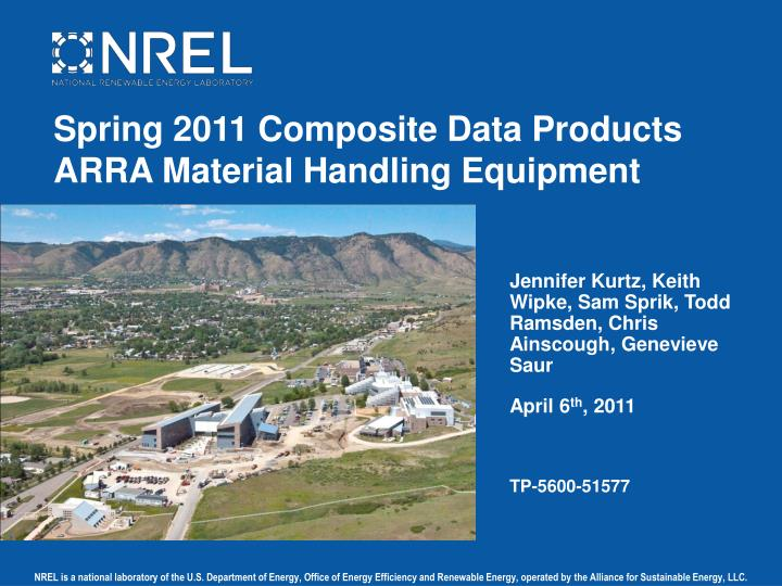 Spring 2011 Composite Data Products