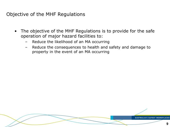 Objective of the MHF Regulations