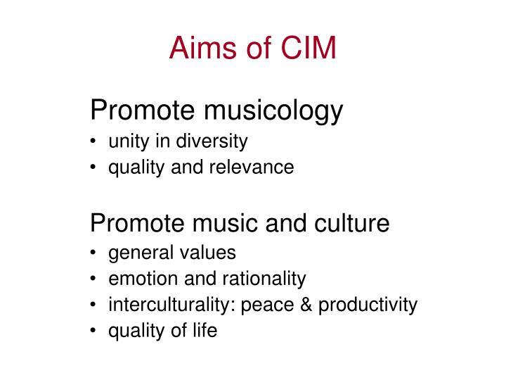 Aims of CIM