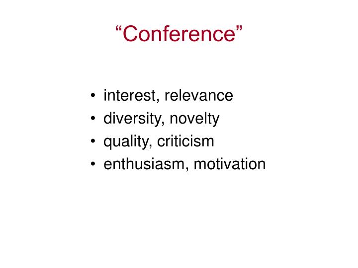 """""""Conference"""""""
