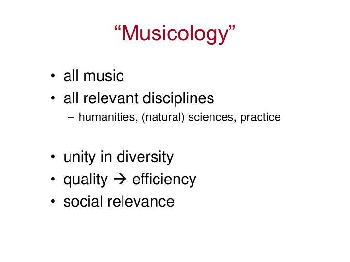 """Musicology"""