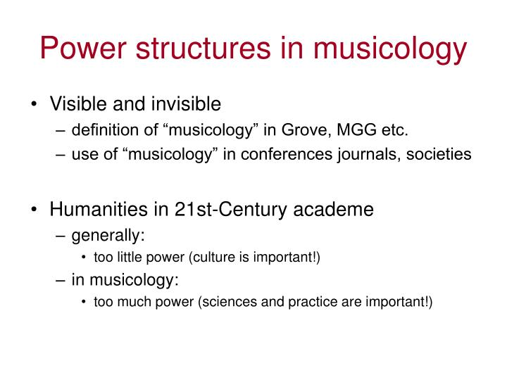 Power structures in musicology