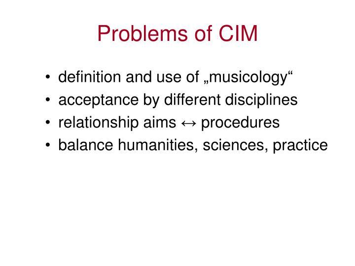 Problems of CIM