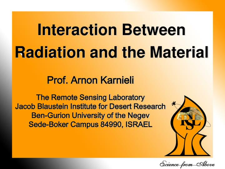 Interaction Between Radiation and the Material