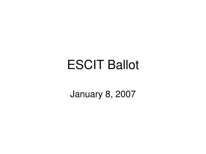 escit ballot