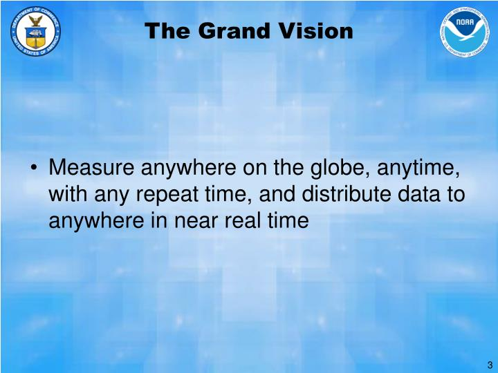 The Grand Vision