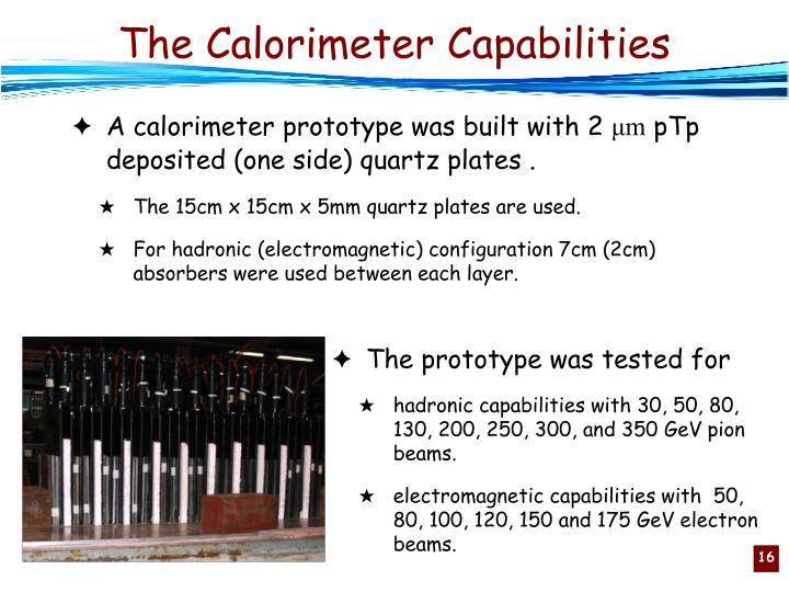 The Calorimeter Capabilities