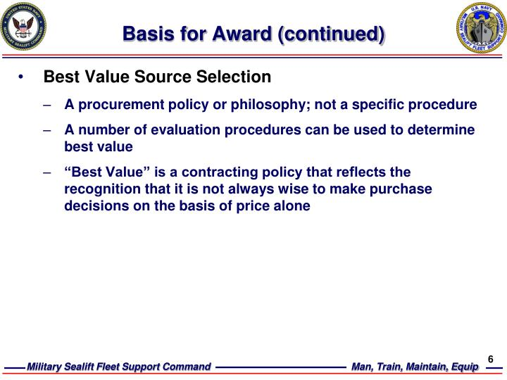 Basis for Award (continued)