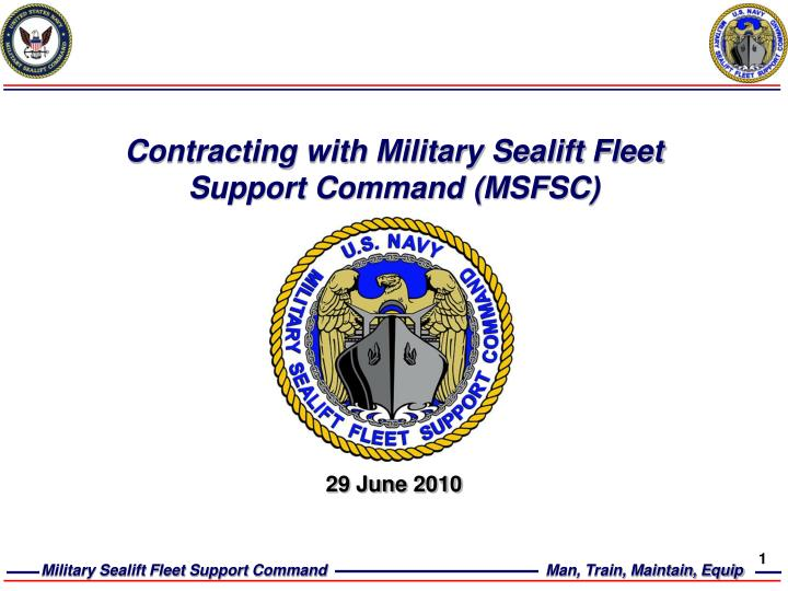 Contracting with military sealift fleet support command msfsc