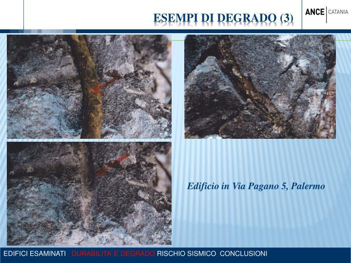 ESEMPI DI DEGRADO (3)