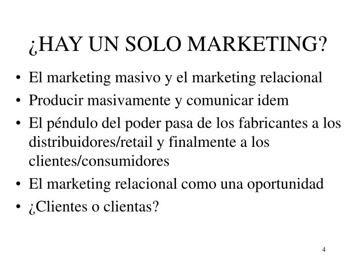 ¿HAY UN SOLO MARKETING?