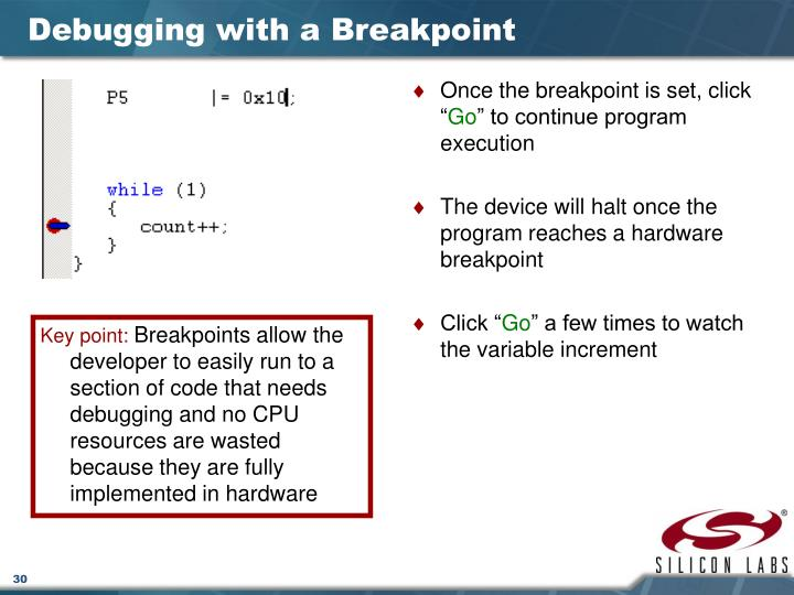 Once the breakpoint is set, click ""