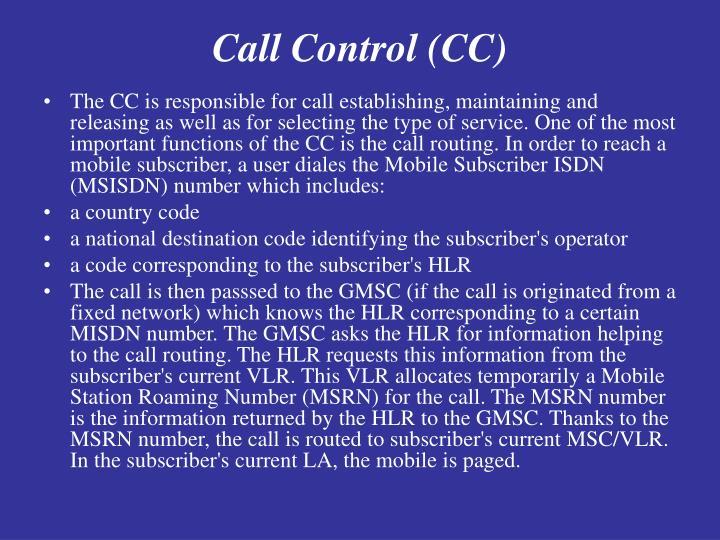 Call Control (CC)