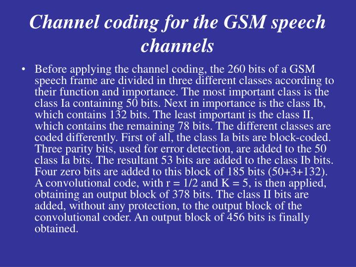 Channel coding for the GSM speech channels