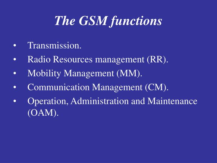 The GSM functions