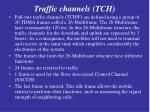 traffic channels tch