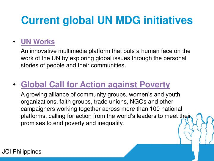 Current global UN MDG initiatives