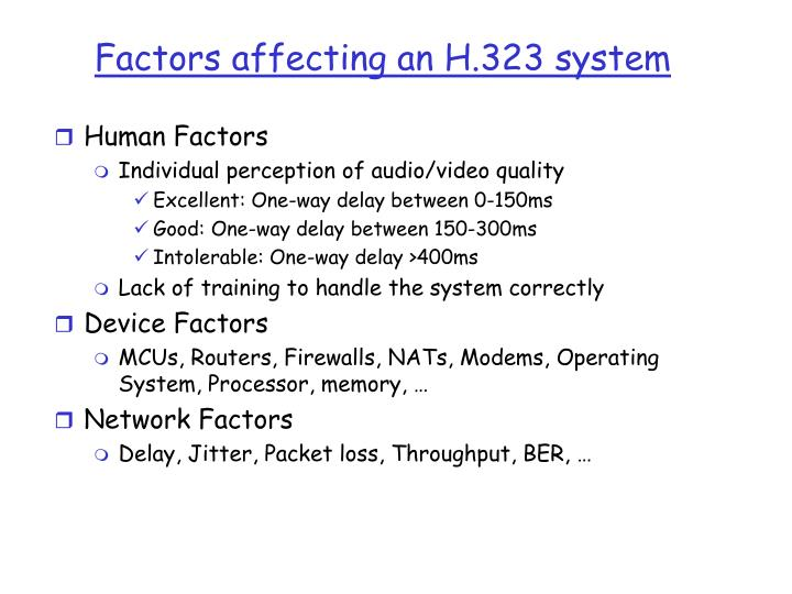 Factors affecting an H.323 system
